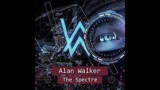 Alan Walker - The Spectre + Faded
