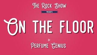 Perfume Genius - On the Floor [Sub Esp]