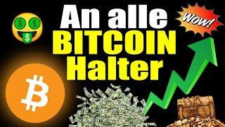 MEGA CHANCE! Start des nächsten BULL-RUN für Bitcoin! (Bitcoin Millionäre werden JETZT gemacht )