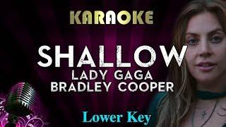Lady Gaga, Bradley Cooper - Shallow (LOWER Key Karaoke Instrumental) A Star Is Born