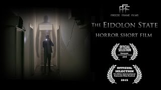 The Eidolon State - Horror Short Film based on The Slender Man