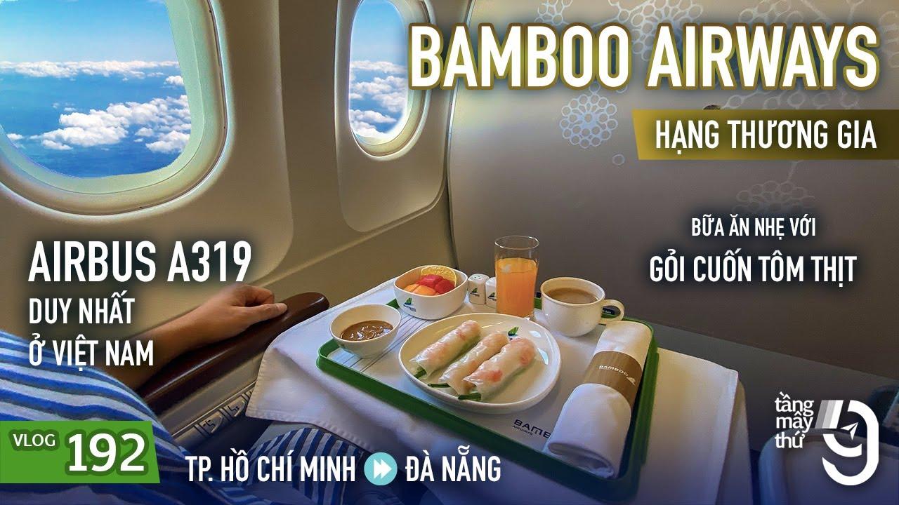 [M9] #192: Thưởng thức gỏi cuốn tôm thịt trên hạng thương gia Bamboo Airways | Yêu Máy Bay