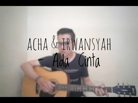 Acha & Irwansyah - Ada Cinta (Cover By Richard Adinata)