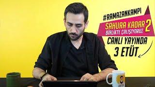 Sahura Kadar Birlikte Çalışıyoruz -2 |3 Etüt| #RamazanKampı #YKS #SahuraKadar