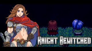 Let's Try Knight Bewitched!