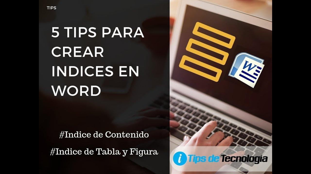 5 Tips Para Crear índices En Word Tips De Tecnología