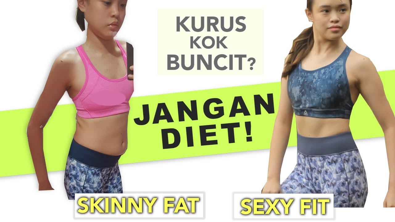 CARA MENGECILKAN PERUT BUNCIT UNTUK SI KURUS - BADAN KURUS TAPI BUNCIT (SKINNY FAT)