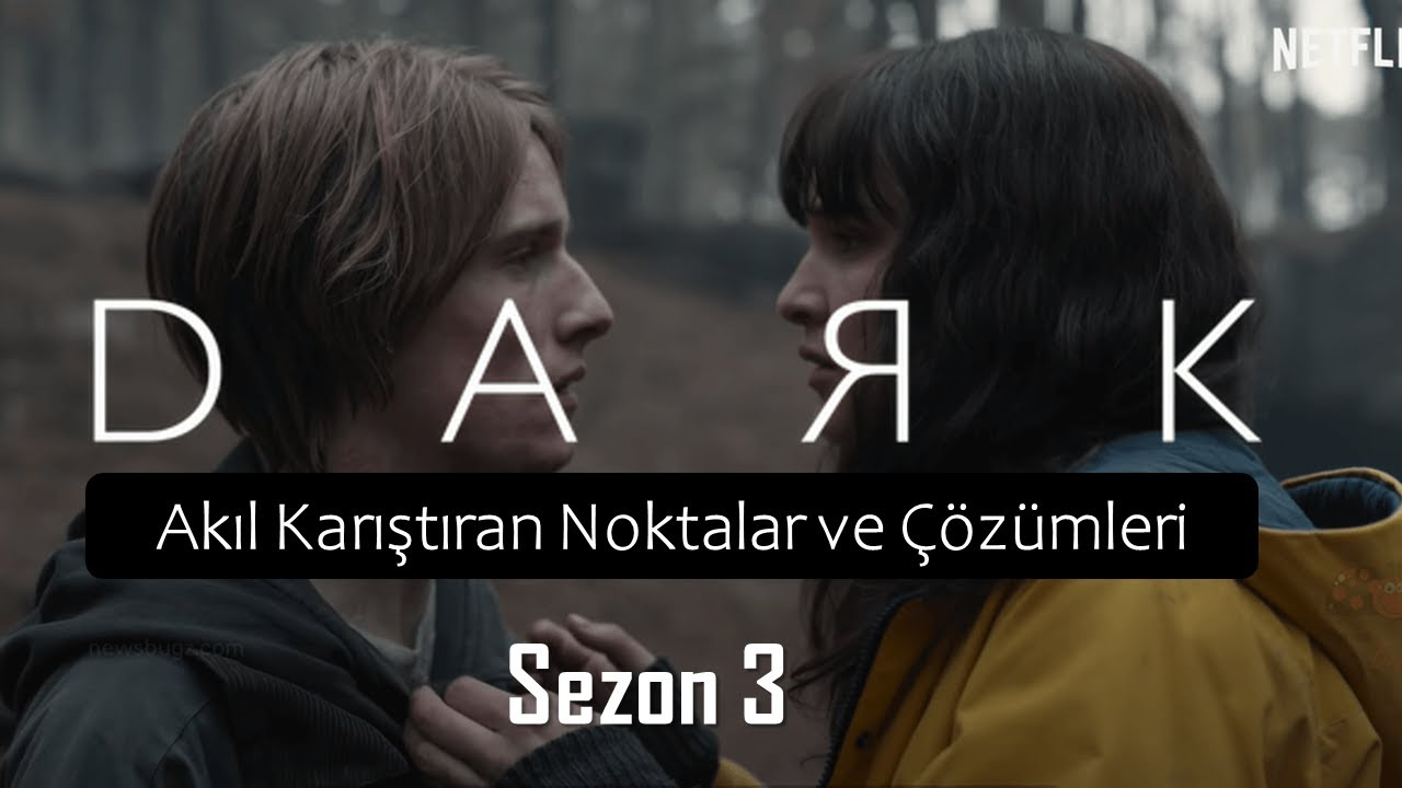 NETFLIX - DARK SEZON 3 - Final İncelemesi 2 (Full spoiler)