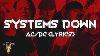 AC/DC - Systems Down (Lyrics) | The Rock Rotation