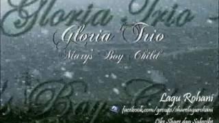 Mary's Boy Child - Gloria Trio