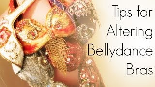 Tips for Altering Bellydance Bra Tops