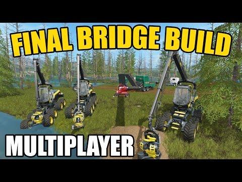 FARMING SIMULATOR 2017 | FINAL BRIDGE CONSTRUCTION | MULTIPLAYER | OH NO!