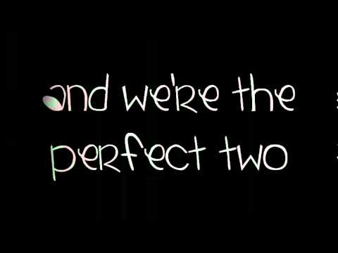 Auburn   Perfect Two (w Lyrics).mp4