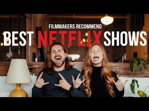 FILMMAKERS RECOMMEND NETFLIX SHOWS