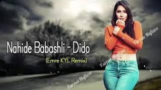 Nahide Babashli Dido Emre Kyl Remix 2020 Farruxhafizov Youtube