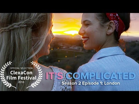 London •  It's Complicated S2 E1 • Web Series