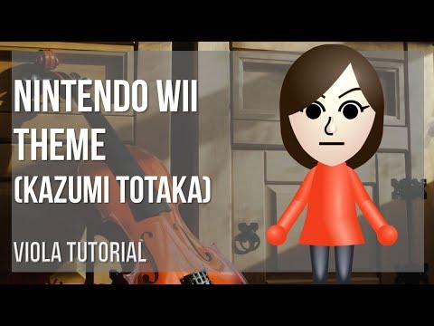 How to play Nintendo Wii Theme by Kazumi Totaka on Viola (Tutorial)