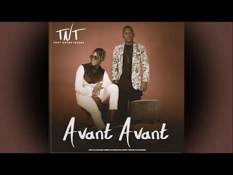 TNT - Avant Avant (Audio Officiel)