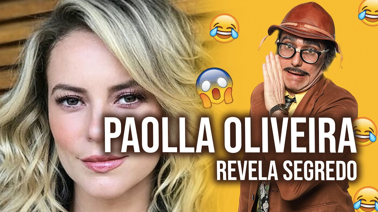 PAOLLA OLIVEIRA REVELA SEGREDO - Programa - 02.08.2021