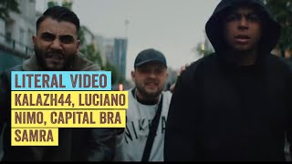 Literal Video: KALAZH44 x LUCIANO x NIMO x CAPITAL BRA x SAMRA - ROYAL RUMBLE