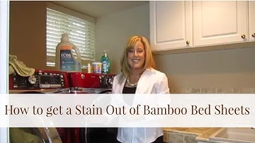 How to get a Stain Out of Bamboo Bed Sheets, by BedVoyage