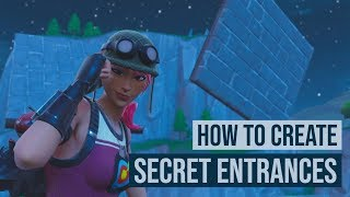 Secret Entrances and Passageways | Fortnite Battle Royale: Creative | Tutorial