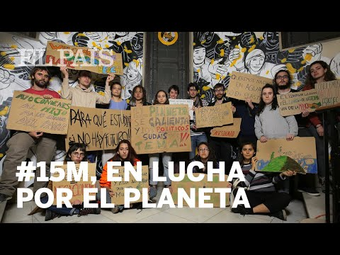 15M: Los jóvenes españoles que luchan contra el cambio climático