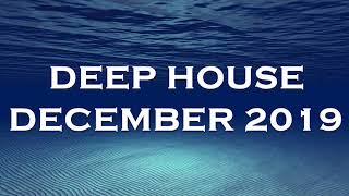 DEEP HOUSE DECEMBER 2019