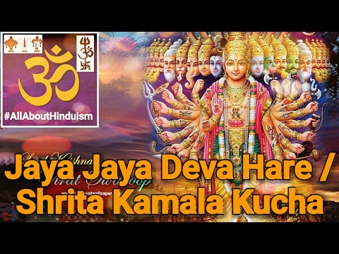 Jaya Jaya Deva Hare / Shrita Kamala Kucha