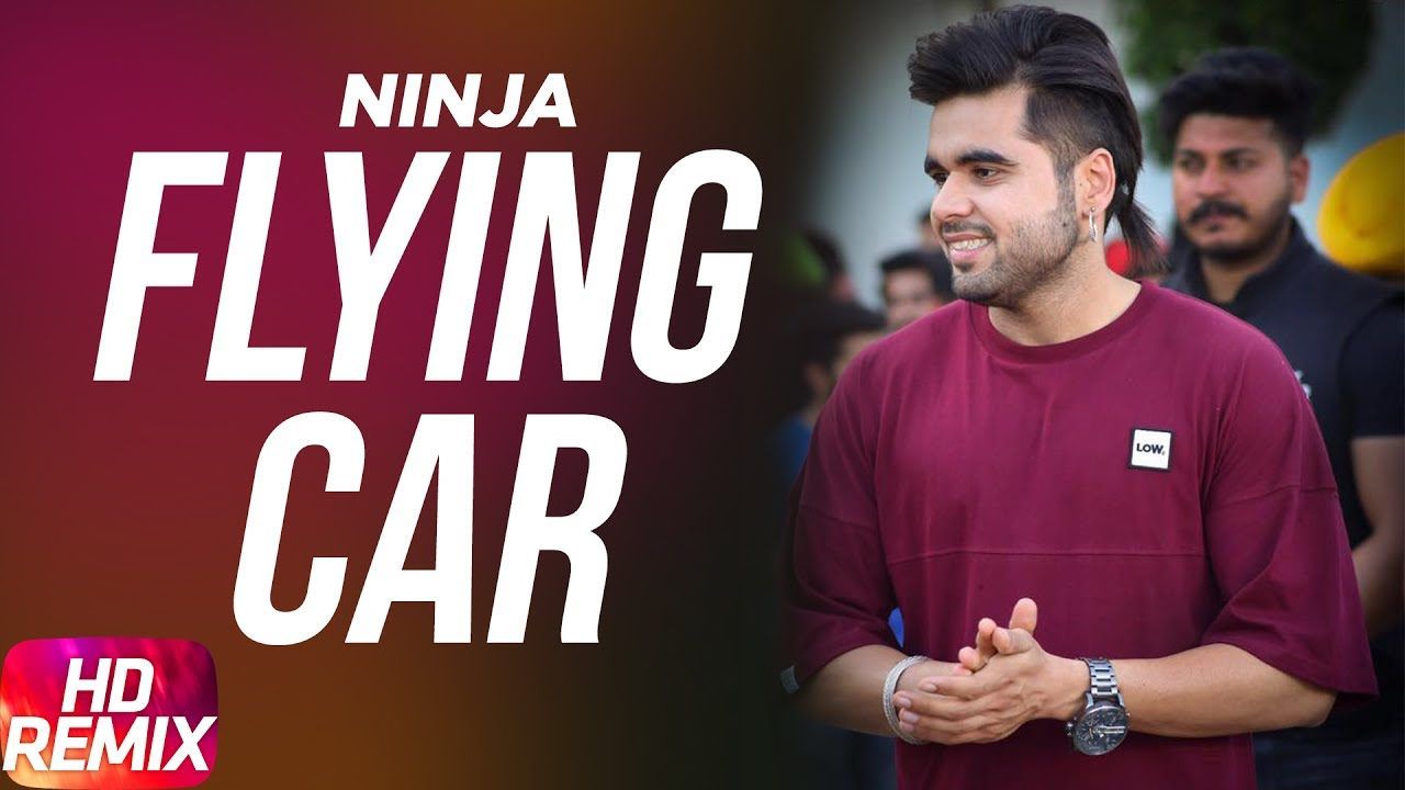 flying-car-remix-ninja-ft-sultaan-latest-punjabi-song-2016-speed-records