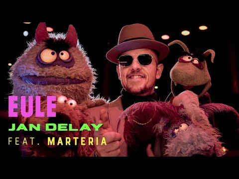 Jan Delay – Eule feat. MARTERIA (offizielles Musikvideo)