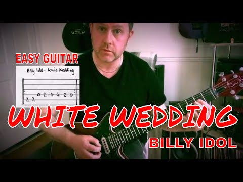 easy-guitar---white-wedding---billy-idol-lesson-(guitar-tab)