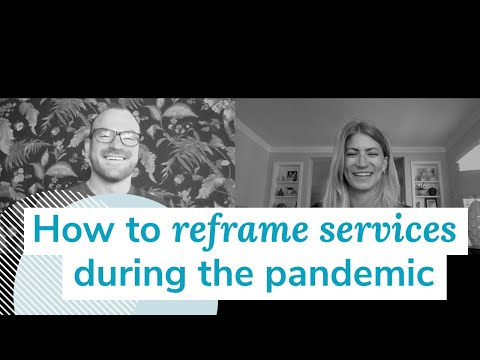 How to Reframe Services During the Pandemic | Monday Marketing Minute by Oneupweb
