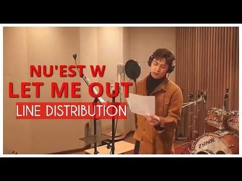 Nu'Est W - Let me out Line distribution
