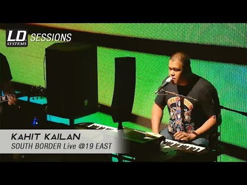 Kahit Kailan by South Border Live @ 19 East