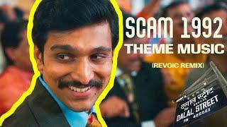 Scam 1992 Theme Music - Achint (Revoic TrapRemix)