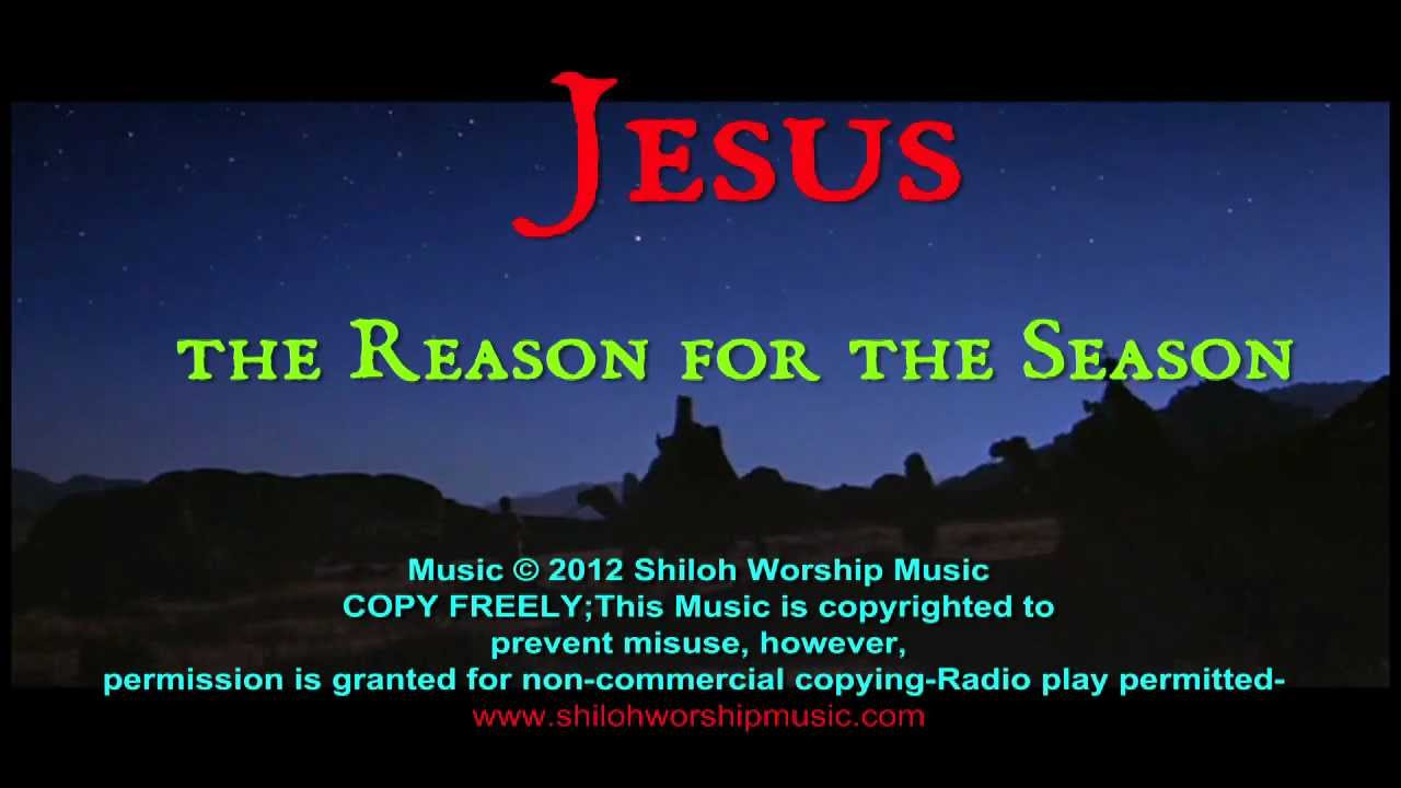 Jesus Is The Reason for the Season (Original Christmas Song) - YouTube