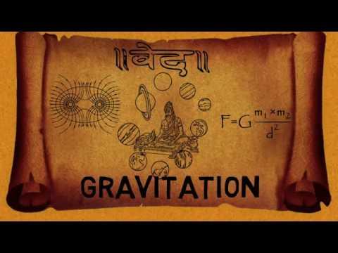 Gravitation mentioned in Veda.. Power of Veda. Scientific Religion Sanatan Dharma