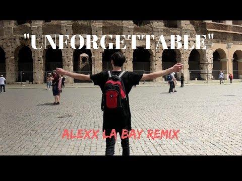 French Montana - Unforgettable ft. Swae Lee (Alexx La Bay remix)
