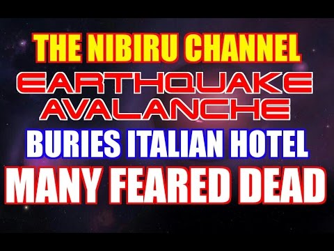 """Many"" Feared Dead in Italian Hotel Hit by Avalanche and Earthquake!"