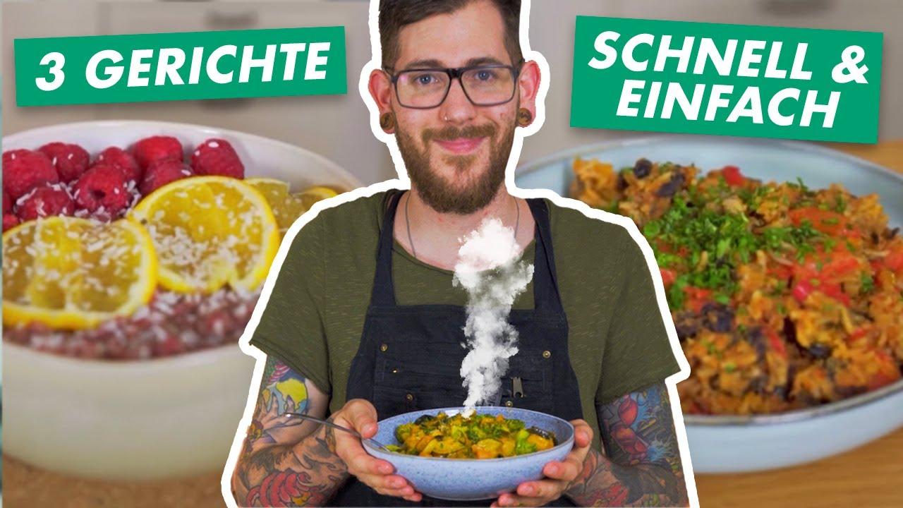 3 MEGA LECKERE REZEPTE | Einfach & Schnell | Vegan Kochen