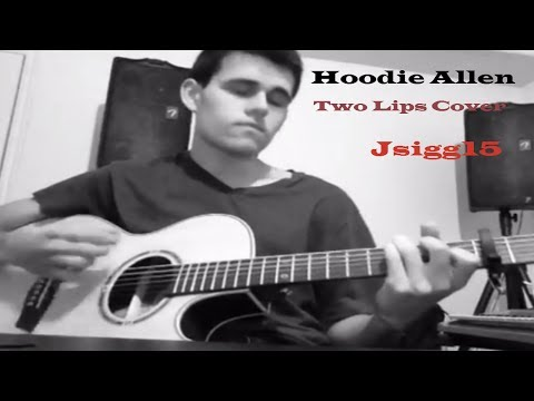 Two Lips Cover - Hoodie Allen (Josh Sigg) mp3