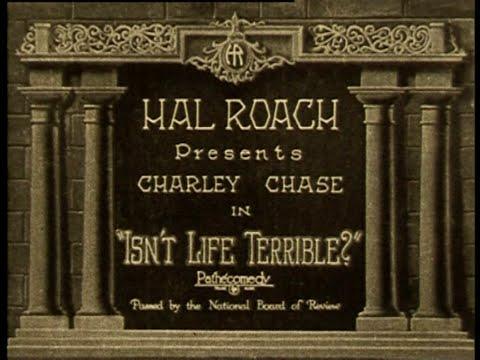 1925 - Isn't Life Terrible? (Rótulos en Castellano)
