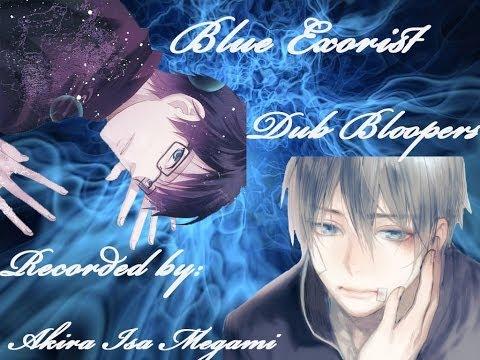 Blue Exorcist English Dub Bloopers