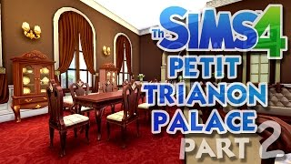 The Sims 4 House Building: Petit Trianon Palace - Part 2 - Kitchen And Dining Room! (real Time)