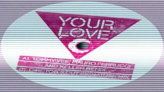 Frankie Knuckles Feat Jamie Principle - Your Love ( Tommy Vee, Mauro Ferrucci, & Keller Remix)