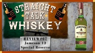 Whiskey Review 67 - Jameson Special Reserve 12 Year