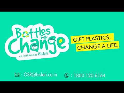 Bottles For Change - PET Recycling | A Bisleri Initiative