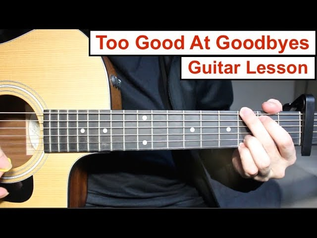 sam-smith-too-good-at-goodbyes-guitar-lesson-tutorial-how-to-play-chords-lead-guitar-let-splayguitar