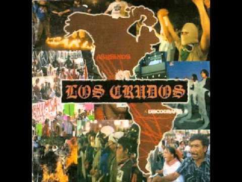 LOS CRUDOS - DISCOGRAPHY (FULL ALBUM)